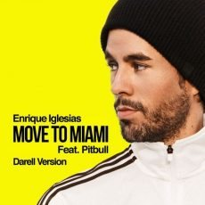Enrique Iglesias - MOVE TO MIAMI