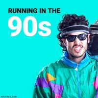 Running in the 90s