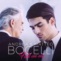 Andrea Bocelli Matteo Bocelli Fall On Me