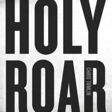 Chris Tomlin Holy Roar