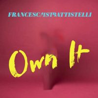 Francesca Battistelli Own It