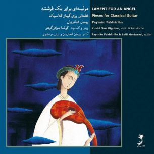 Payman Fakharian - Lament for an Angel