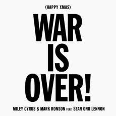Miley Cyrus (Happy Xmas) War is Over