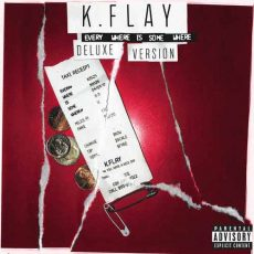 k.flay Every Where Is Some Where
