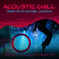 Acoustic Chill Tribute to Michael Jackson