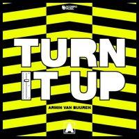 Armin van Buuren Turn It Up