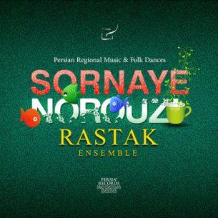 Rastak Ensemble Sornaye Nowrouz