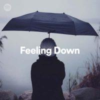 Feeling Down (Playlist)