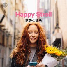 Happy Stroll (Playlist)