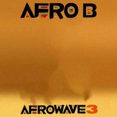 Afro B Afrowave 3