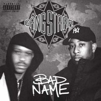 Gang Starr Bad Name