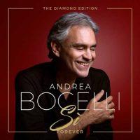 Andrea Bocelli Sì Forever (The Diamond Edition)