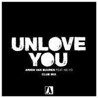 Armin van Buuren, Ne-Yo Unlove You