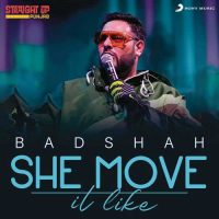 Badshah She Move It Like