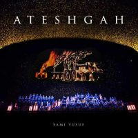 Sami Yusuf Ateshgah live