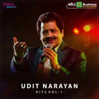 Udit Narayan Udit Narayan Hits, Vol. 1