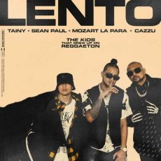 Tainy, Sean Paul, Mozart la Para, Cazzu LENTO