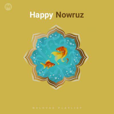 Happy Nowruz (Playlist By MELOVAZ.NET)