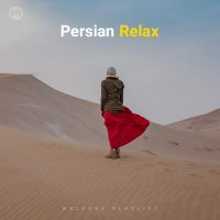 Persian Relax (Playlist By MELOVAZ.NET)