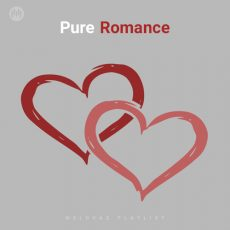 Pure Romance (Playlist By MELOVAZ.NET)