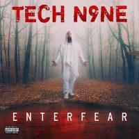 Tech N9ne Enterfear
