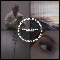 Sean Paul, Tove Lo Calling On Me Karim Naas