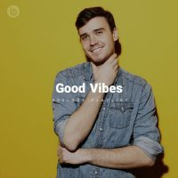 Good Vibes (Playlist)
