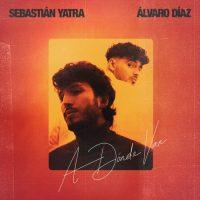 Sebastian Yatra, Alvaro Díaz A Dónde Van