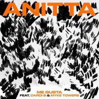 Anitta, Cardi B, Myke Towers Me Gusta