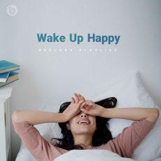 پلی لیست Wake Up Happy (Beelody Playlist)