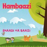 Hambaazi Shaadi Va Baazi