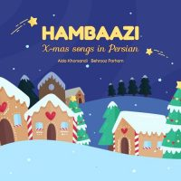Hambaazi X-Mas Songs in Persian