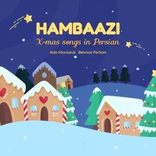 Hambaazi X-Mas Songs in Persian