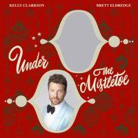 Kelly Clarkson, Brett Eldredge Under The Mistletoe