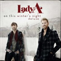 Lady A On This Winter's Night (Deluxe)