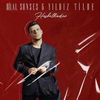 Bilal Sonses, Yıldız Tilbe Hasbelkader