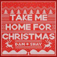 Dan + Shay Take Me Home For Christmas