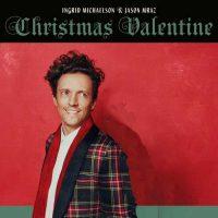 Ingrid Michaelson, Jason Mraz Christmas Valentine