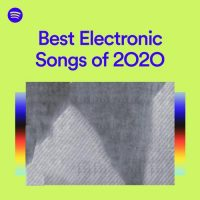 Best Electronic Songs of 2O2O