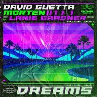 David Guetta, MORTEN, Lanie Gardner Dreams