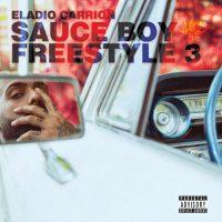 Eladio Carrion Sauce Boy Freestyle III