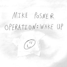 Mike Posner Operation: Wake Up