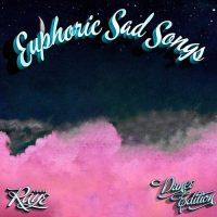 Raye Euphoric Sad Songs (Dance Edition)
