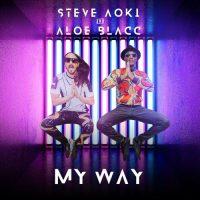 Steve AokiAloe Blacc My Way