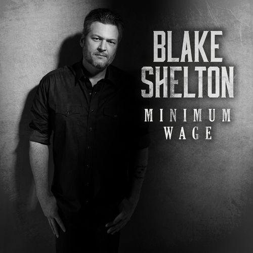 Blake Shelton Minimum Wage