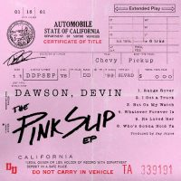 Devin Dawson The Pink Slip EP