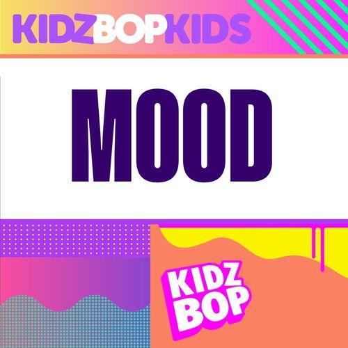 Kidz Bop Kids Mood