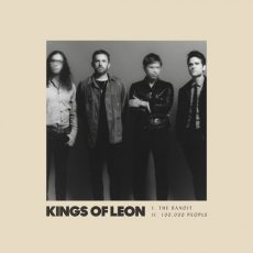 Kings of Leon The Bandit / 100,000 People