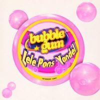 Lele Pons Yandel Bubble Gum