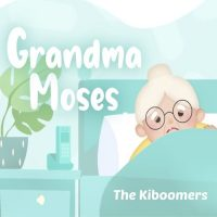The Kiboomers Grandma Moses